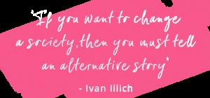 Ivan Illich quote